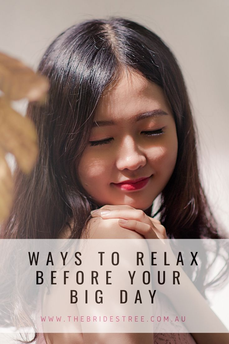ways to relax before your wedding