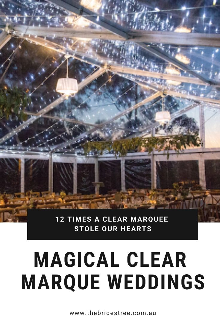 magical clear marquee weddings _ The Bride's Tree